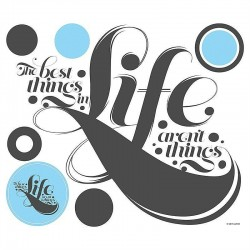 The Best Things in Life Quote Wall Decal